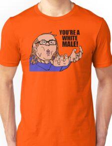 AIDS Skrillex - You're A White Male Unisex T-Shirt