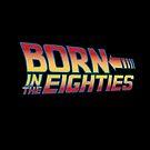 Born In The Eighties by piercek26