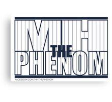 MH The Phenom - Pinstripe Canvas Print