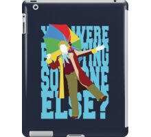 Quotable Who - Sixth Doctor iPad Case/Skin