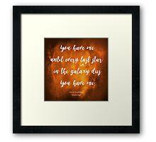 You have me - Illuminae Framed Print