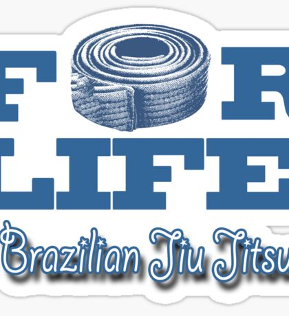 Brazilian Jiu Jitsu - BJJ For Life Sticker
