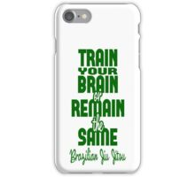 BJJ Brazilian Jiu Jitsu - Train your brain iPhone Case/Skin