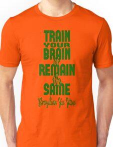 BJJ Brazilian Jiu Jitsu - Train your brain Unisex T-Shirt