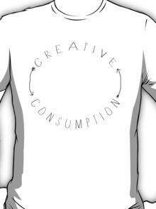 Creative Consumption T-Shirt