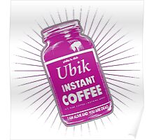 ubik - philip k. dick bestseller - i am alive you are dead Poster