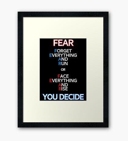 FEAR Things Framed Print