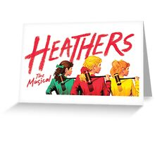Heathers: The Musical Greeting Card