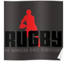 RUGBY - NO WINNERS ONLY SURVIVORS Poster