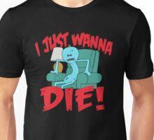 Mr. Meeseeks Look At Me I Just Wanna Die Unisex T-Shirt