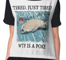 Dog After So Much Catch' Em All Poke T Shirt Chiffon Top