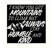 Humble and Kind Art Print