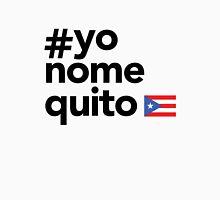 Yo No Me Quito #2 Unisex T-Shirt