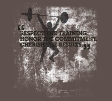 Respect the training, Honor the commitment, Cherish the results Kids Clothes