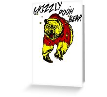 Winnie the Grizzly Pooh Bear Greeting Card