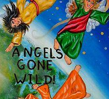 Angels Gone Wild by WildestArt