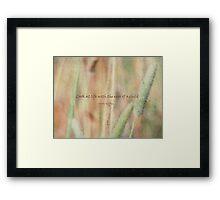 look at life-inspirational Framed Print
