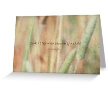 look at life-inspirational Greeting Card
