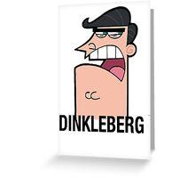Dinkleberg Greeting Card