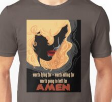 Worth going to hell for Unisex T-Shirt