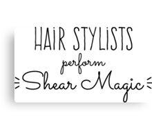 Hair Stylists Perform Shear Magic Canvas Print
