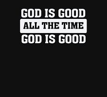 God is Good - All The Time - Christian T Shirt Unisex T-Shirt