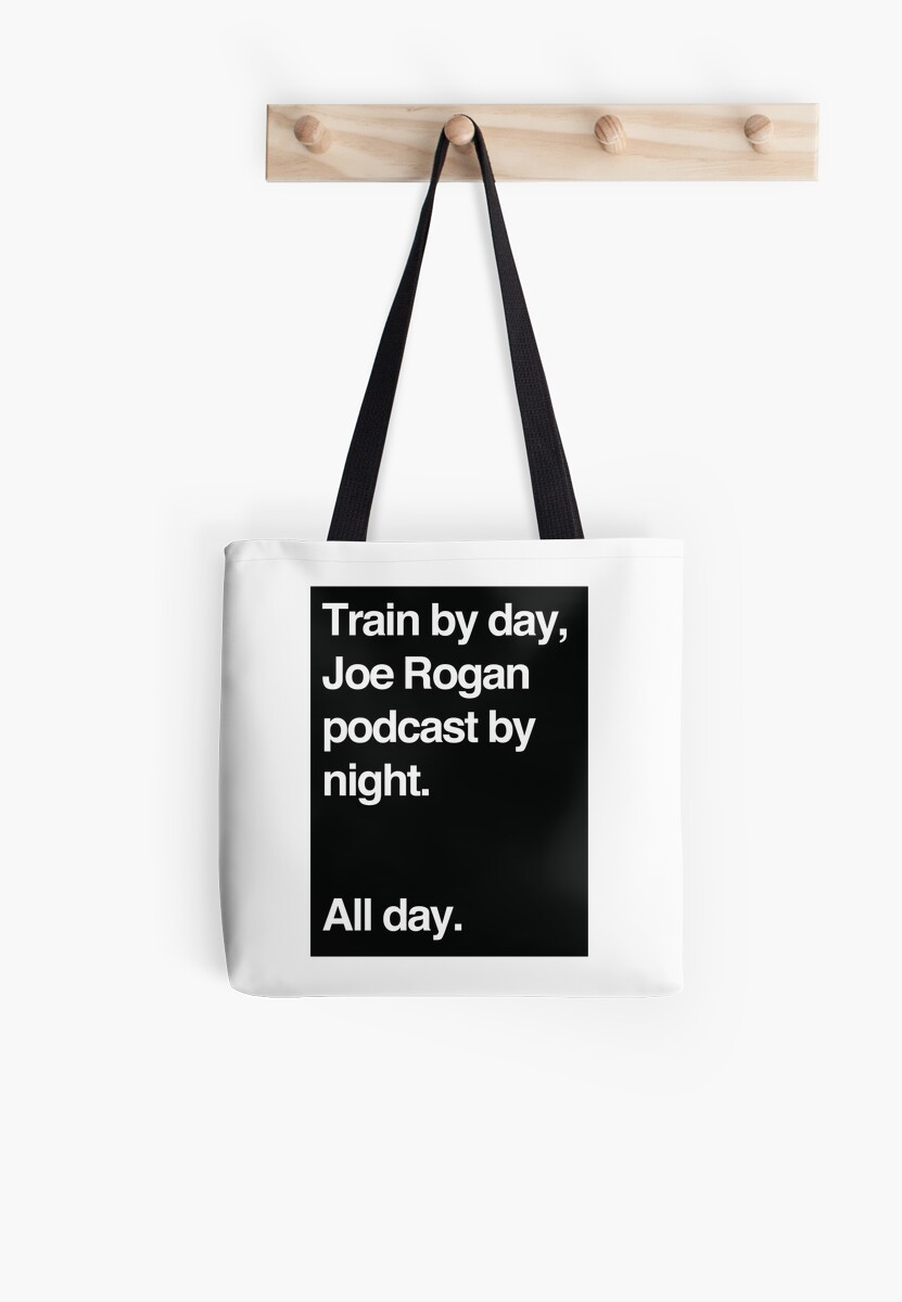 Train by day, Joe Rogan podcast by night - All Day - Nick Diaz - Helvetica by TomDesigns