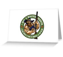 Hillbilly - I Have A Beautiful Daughter - Green Variant Greeting Card