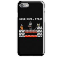 No Plumbers Shall Pass! iPhone Case/Skin