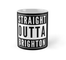 Straight Outta Brighton Mug