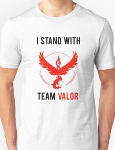 I Stand With Team Valor Unisex T-Shirt