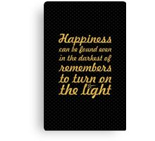 Happiness can be... Inspirational Quote Canvas Print