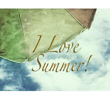 I Love Summer Photographic Print