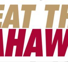 Beat the Seahawks Sticker