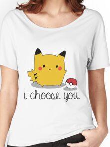 I CHOOSE YOU PIKACHU Women's Relaxed Fit T-Shirt