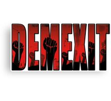 demexit revolution Canvas Print