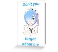 REM-EMBER! Greeting Card