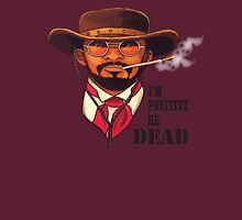Django is Positive Unisex T-Shirt