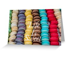 Macarons Life Is Sweet #1 Greeting Card