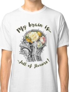 Brain Full Of Flowers,Human Anatomy,Vintage Illustration,Dictionary Art Classic T-Shirt