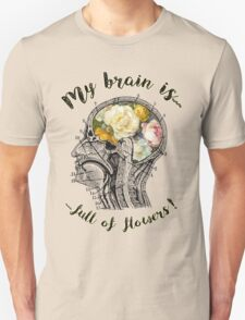 Brain Full Of Flowers,Human Anatomy,Vintage Illustration,Dictionary Art Unisex T-Shirt