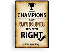 Billie Jean King Tennis player Inspirational Motivational Quotes Canvas Print