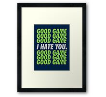Seahawks Good Game I Hate You Framed Print
