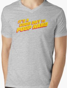 A good Day to POOP HARD 2! Mens V-Neck T-Shirt