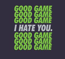 Seahawks Good Game I Hate You Unisex T-Shirt