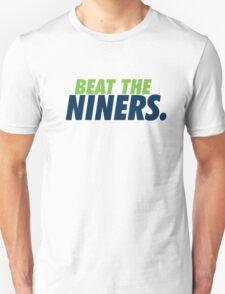 Beat the Niners Unisex T-Shirt