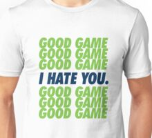 Seahawks Good Game I Hate You Unisex T-Shirt