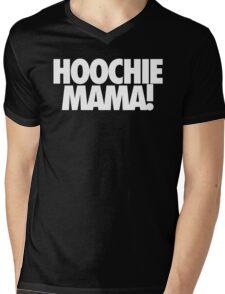 HOOCHIE MAMA! Mens V-Neck T-Shirt