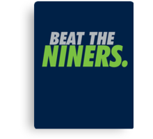Beat the Niners Canvas Print