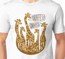 Giraffes? Giraffes! Fan Logo Unisex T-Shirt